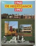 Zuurbier, E.J. (samenstelling e.a.) - De Heertganck 1968 - 1993 (Jubileumboek)
