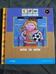 Ede, Bies van - Wie is wie ? / leesboek voor kleuters (5+)