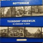 DOES, Tinus de - Rotterdam Tuindorp Vreewijk in vroeger tijden