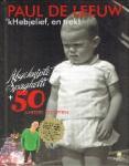 Leeuw, Paul de - 'kHebjelief, en trek!  afgeknipte spaghetti + 50 andere recepten