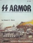 Robert C. Stern. - SS Armor A Pictorial History of the Armored Formations of the Waffem-SS