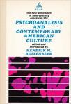 Hendrik M. Ruitenbeek (Editor, Introduction) - Psychoanalysis & Contemporary American Culture