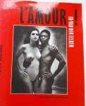 ELSKEN, Ed van der - BEEKE, Anthon - L'amour! . Foto's 1950 - 1990
