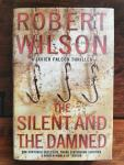 Wilson, Robert - Silent and the Damned, the