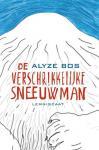 Bos, Alyze - De verschrikkelijke sneeuwman