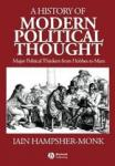 Iain Hampsher-Monk - A History of Modern Political Thought / Major Political Thinkers from Hobbes to Marx.