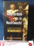 Tussenbroek, Gabri van - Amsterdam en de Nachtwacht / De mannen op het meesterwerk van Rembrandt
