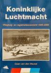 Heuvel van den, Coen. - Koninklijke Luchtmacht. Vliegtuig- en registratieoverzicht 1945 - 2005.