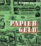 Pick, Albert - Papiergeld Band XLVII