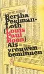 Bertha Peelman-Loth (Louis Paul Boon) - Als vrouwen beminnen