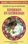 Dodie en Allen Edmands - Kinderen en astrologie Leer kinderen beter begrijpen met behulp van de dierenriem