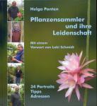 Panten, Helga - Pflanzensammler und ihre Leidenschaft / 34 portraits, Tipps, Adressen