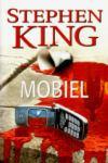 King, Stephen - Mobiel (cjs) Stephen King (NL-talig) 9024557542. in 1e druk GLOEDNIEUW en ongelezen Prachtstaat!