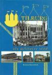 Roozenbeek, Herman - Tilburg als militaire stad
