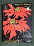 Dooijes, D., Jaffe, H.C.L., Ovink, G.W. et al Verhorst, Andre (cover) - Drukkersweekblad Kerstnummer 1949