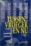 THIENEN, Jos van - Tussen vroeger en nu: momenten uit de geschiedenis van Tessenderlo in de twintigste eeuw