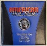 Scheller, W.G. - American Hot Rod [The Fine Art of the Custom Hot Rod]