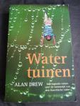 Drew, Alan - Watertuinen