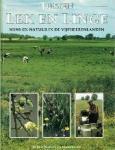 Eindredactie D.A. Jonkers - Tussen lek en linge  Mens en natuur in de Vijfheerenlanden