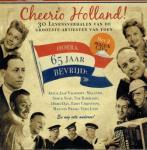 Bert Salden, Ruud van Dulkenraad, Marcel Visser - Cheerio Holland! 30 levensverhalen van de grootste artiesten van toen met 2 muziek CD's