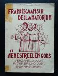 verzameld door Bruno Vijdt   Minderbroeder, - FRANCISCAANSCH DECLAMATORIUM  Il   Menestreelen Gods,