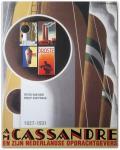 Peter van Dam & Philip van Praag - A.M. Cassandre en zijn Nederlandse opdrachtgevers 1927-1931 - Catalogue raisonné