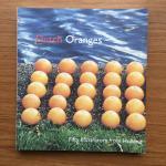 Vrooland-Lob, Truusje ; Annelies Fontijne; David Colmer - Dutch Oranges Fifty illustrators from Holland