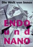 Gerbel, Karl & Weibel, Peter (Herausgeber/ Editors) (ds1323) - Die Welt von Innen - Endo & Nano. The World from Within - Endo & Mano. Ars Electronica 92.