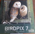 SCHOONHOVEN, Daan - Birdpix 7. De 77 meest fotogenieke vogels van Nederland
