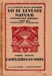 Smeets, J.J.L. en Zwegers, B.V. - Uit de levende natuur, vierde deeltje, Langs dijken en wegen