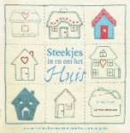 Shaw, Mandy - Steekjes in en om het huis 20 naai- en borduurprojecten voor huis, tuin en gezin