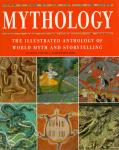Scott Littleton, C. (General Editor) (ds3001) - Mythology. The illustrated anthology of world myth and storytelling