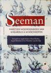 Beelen, Hans.  Biesheuvel, Ingrid.  Sijs, Nicoline van der. - Seeman. Maritiem Woordenboek van Wigardus à Winschooten + CD