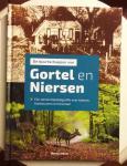Horst , Martijn - De buurtschappen van Gortel en Niersen (Een landschapsbiografie over boeren, bosbouwers en forensen)
