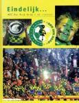 Pak, Jos - Eindelijk ...  ADO Den Haag terug in de eredivisie . Kampioensjaar 2002-2003