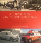 Gras, Thijs; Rottink, Gerrit - De Broeders van de Breukendienst