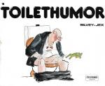 Silvey-Jex - Toilethumor