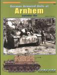 Zwarts, Marcel - German Armored units at Arnhem, September 1944