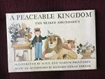 Provensen, Alice and Martin (ills.) and Meran Barsam, Richard (afterword) - A Peaceble Kingdom The Shaker Abededarius