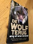 Klees, Van Maanen, Linnartz, Drenthen, Van der Weide - De Wolf Terug - eng of enerverend?