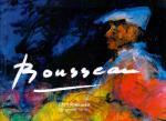 Rousseau , Chrit ( ds3001) - Chrit Rousseau, een schilder op reis