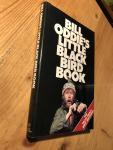 Oddie, Bill - Bill Oddie's Little Black Bird Book