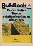 Aafjes, Bertus - Tussen schriftgeleerden en piramiden