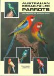 Sindel, Stan & Gill, James - AUSTRALIAN Broad-Tailed Parrots (The Platycercus and Barnadius Genera) - In Perfecte Staat!