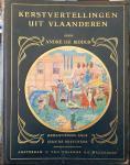 RIDDER, André de & BOSSCHÈRE, Jean de - Kerstvertellingen uit Vlaanderen [Luxe-editie]