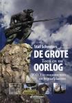 Schoeters, Staf - De Grote Oorlog. Toen en nu. W.O. I in monumenten en begraafplaatsen.