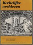 Dooren, Dr. J.P. van (Redactie) - Kerkelijke archieven deel16: Hervormde Gemeente Besoyen; Hervormde Gemeente Chaam; Hervormde Gemeente Sprang.
