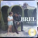 Gelder, Henk van, Reyt, Vic van de - Brel in Nederland (boek) + Jacques Brel in het Nederlands (10 inch lp, cd en 2 dvd's)