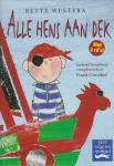 Westera, Bette - ALLE HENS AAN DEK / inclusief luisterboek (2 CD's), voorgelezen door Frank Groothof