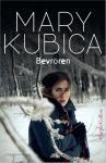 Kubica, Mary - Bevroren